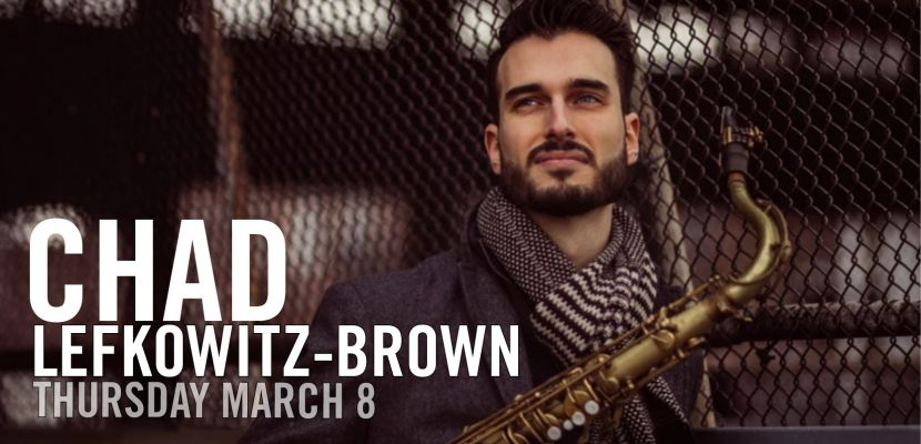 Chad Lefkowitz-Brown LIVE at Headwind